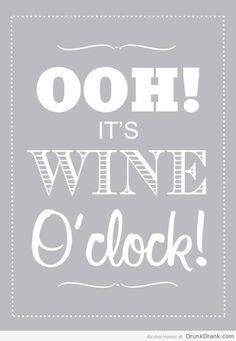 Wine O'clock - http://www.drunkdrank.com/drink/wine-oclock/