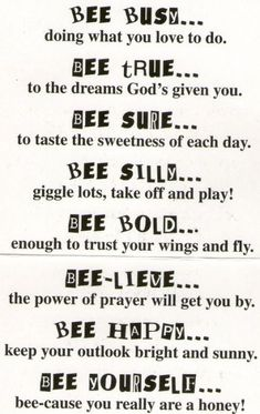 Bee Attitudes- copy onto bee background paper, stick on Popsicle sticks and plac. Bee Attitudes- c Bee Poem, Lds, Bee Quotes, Was Ist Pinterest, Vintage Bee, Bee Party, Girls Camp, Power Of Prayer, Busy Bee