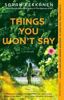 (41)Things You Won't Say by Sarah Pekkanen | Charlotte's Web of Books