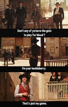 I'm your Huckleberry. – J Berry I'm your Huckleberry. I'm your Huckleberry. Tombstone Movie Quotes, Tombstone 1993, Doc Holliday Tombstone, Movies Showing, Movies And Tv Shows, Im Your Huckleberry, Val Kilmer, Favorite Movie Quotes, Movies Worth Watching