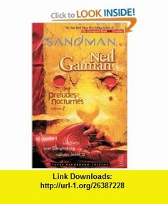 The Sandman Vol. 1 Preludes  Nocturnes (New Edition) (9781401225759) Neil Gaiman, Sam Keith, Mike Dringenberg , ISBN-10: 1401225756  , ISBN-13: 978-1401225759 ,  , tutorials , pdf , ebook , torrent , downloads , rapidshare , filesonic , hotfile , megaupload , fileserve