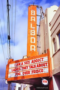 Vintage Sign On Balboa Theatre In The Outer Richmond District, San Francisco By Mitchell Funk   www.mitchellfunk.com