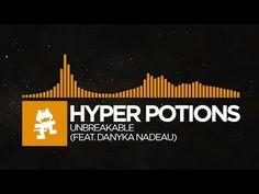 Hyper Potions  Unbreakable (feat. Danyka Nadeau)