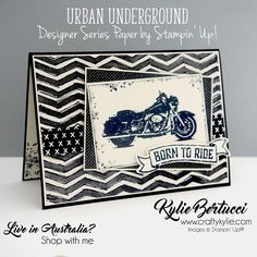 Kylie Bertucci Independent Demonstrator Australia: Be Inspired Blog Hop - Urban Underground Masculine Birthday Cards, Birthday Cards For Men, Masculine Cards, Male Birthday, Cool Cards, Diy Cards, Men's Cards, Scrapbooking, Scrapbook Cards