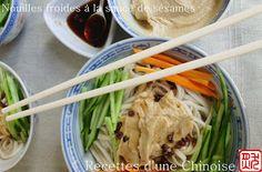 Recettes d'une Chinoise: Nouilles froides à la sauce de sésames 芝麻酱凉面 zhīmájiàng liángmiàn