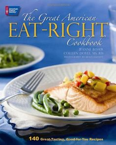 The Great American Eat-Right Cookbook: 140 Great-Tasting, Good-for-You Recipes by Jeanne Besser,http://www.amazon.com/dp/094423593X/ref=cm_sw_r_pi_dp_tIyfsb1M98Q8V3VH