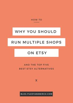 Why would you want to run more than one shop on Etsy? What will it do for your business? See why most successful sellers run multiple shops.