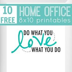 Checkout the blog for 10 FREE printables that will look awesome in your home office!