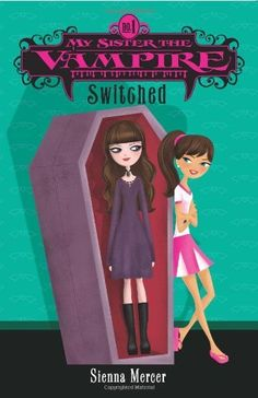 My Sister the Vampire, No. 1: Switched by Sienna Mercer, http://www.amazon.com/dp/006087113X/ref=cm_sw_r_pi_dp_3hQKtb1EQRFQK