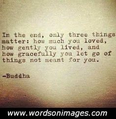 I must learn to let go. Thanks for the words of wisdom Buddha. Now Quotes, Great Quotes, Words Quotes, Quotes To Live By, Life Quotes, Inspirational Quotes, Let Go Quotes, Letting Go Quotes, Meaningful Quotes