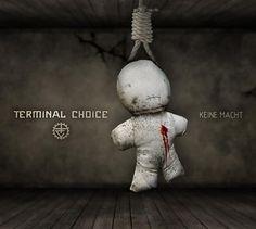 "Terminal choice: ""Keine macht""   Sep/2009"