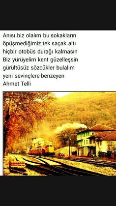 Anısı biz olalım bu sokakların Ahmet Telli