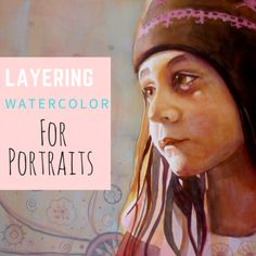 Step by step watercolor portrait painting demonstration, I wish it would snow Flowers by Sandrine Pelissier, selected for Splash 13: Alternatives approaches.