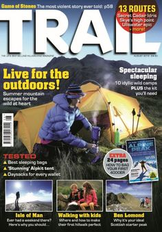 In this issue: <ul>  	<li>Live for the outdoors! Summer mountain escapes for the wild at heart</li>  	<li>Spectacular sleeping. 10 idyllic wild camps PLUS the kit you'll need</li>  	<li>Tested! Best sleeping bags. Stunning Alpkit tent. Daysacks for every wallet</li>  	<li>Isle of Man. Ever had a weekend there? here's why you should...</li>  	<li>Walking with kids. Where and how to make their first hillwalk perfect.</li> </ul> EXTRA 24 PAGES!! How to bag your first 4000er
