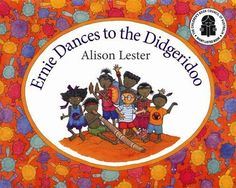 Booktopia has Ernie Dances to the Didgeridoo by Alison Lester. Buy a discounted Paperback of Ernie Dances to the Didgeridoo online from Australia's leading online bookstore. Aboriginal Education, Indigenous Education, Aboriginal Culture, Indigenous Art, Learning Maps, Ways Of Learning, Teaching Geography, Naidoc Week Activities, Alison Lester