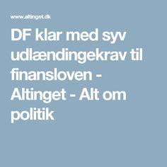 DF klar med syv udlændingekrav til finansloven - Altinget - Alt om politik