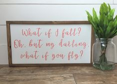 Youve arrived at that perfect inspirational quote for that little girl in your life- whether shes an infant, or headed to college, these words will encourage her to take a chance at her dreams!  What if I fall? sign with custom colors: 12x22x1.5 Pictured item is shown with White Background, Coral Lettering and Walnut frame. This item is handmade right on the farm here in Idaho. Full of that farmhouse chic, Fixer-Upper style that were all craving. Customize your wood sign with your choice of…