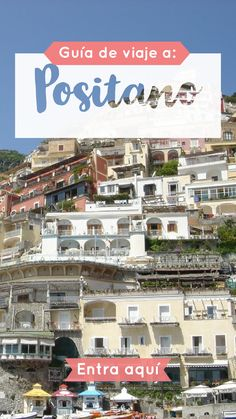 Positano, una de las ciudades más lindas de Italia Travel guide to Positano on the Amalfi Coast of Italy. Houses that hang from the mountains and eternal stairs with the best views you can imagine. Travel Destinations Beach, Places To Travel, Places To Visit, Cities In Italy, Portugal, Most Beautiful Cities, Amalfi Coast, Italy Travel, Italy Trip
