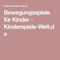 Bewegungsspiele für Kinder - Kinderspiele-Welt.de