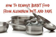 how to clean burned food from stainless steel pots