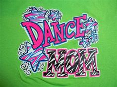 Southern Chics Funny Dance Mom Sweet Girlie Bright T Shirt | SimplyCuteTees