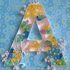 ©Quilledbyolia Moscow - ABCs quilling (Searched by Châu Khang)