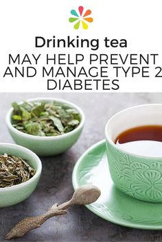 Drinking Tea May Help Prevent and Manage Type 2 Diabetes The list of benefits of tea continues to grow. Learn why diabetes prevention is on that list. Cure Diabetes Naturally, Prevent Diabetes, Diabetic Recipes, Healthy Recipes, Diabetic Snacks, Diabetes Information, Types Of Diabetes, Tea Benefits, Diabetes Management