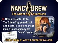 The music is now available! Get Nancy Drew: The Silent Spy soundtrack today at www.herinteractive.com!