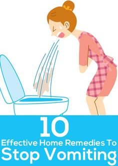 I hope these work, but I'd pin this for that picture alone. 10 Effective Home Remedies To Stop Vomiting