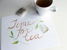 This print of my original watercolor includes hand lettered words, a tea bag and a sprig of a tea plant. It would be a lovely gift for your favorite tea lover. Watercolor Print, Watercolor Paintings, Tee Kunst, Café Chocolate, Tea Quotes, Cuppa Tea, My Cup Of Tea, Girly, High Tea