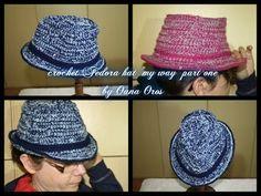 "crochet Fedora ""my way"" hat part one"