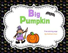 This is a cute, free activity page to go along with the book Big Pumpkin by Erica Silverman.