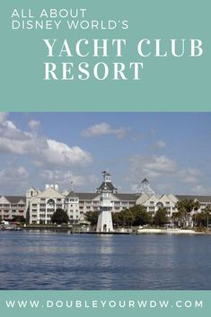 Deluxe Resorts: Yacht Club Everything you need to know about Walt Disney World Deluxe Yacht Club Resort Hotel Disney Resorts List, Disney Resort Hotels, Disney World Hotels, Disney Vacation Planning, Disney World Parks, Disney World Planning, Walt Disney World Vacations, Beach Club Resort, Disney World Tips And Tricks