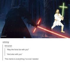 Jokes That Will Make Catholics Laugh Harder Than They Should This Star Wars meme. Ft Tumblr, Tumblr Funny, Funny Memes, That's Hilarious, 9gag Funny, Star Wars Witze, Star Wars Jokes, Disney Star Wars, Catholic Memes