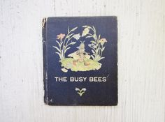 Antique The Busy Bees Book Rare Collectible by CornerHouseAntiques