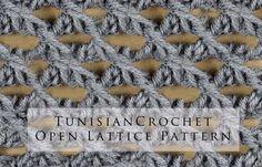Tunisian Crochet Open Lattice Pattern (+playlist)