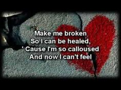 Keep Making Me -Lord I come to you in Jesus name...Please make me Broken and Lonely. ..All I need and want is you ♡♥♡