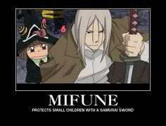 DONT TALK TRASH ABOUT MIFUNE I WILL FIND YOU. << I'll come with you Mifune was one of my favorite characters!!!