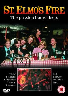 """""""St. Elmo's Fire"""" - A group of friends, just out of college, struggle with adulthood. And drugs and their feelings and their jobs and their sexuality..."""