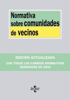 FEBRER-2017. Normativa sobre comunidades de vecinos. 347 VIV