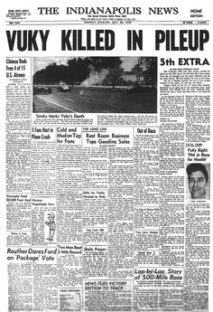 indianapolis indy newspaper racing headlines print bill 1955 cars crash brochures speedway formula ads motor vukovich killed front indiana indystar