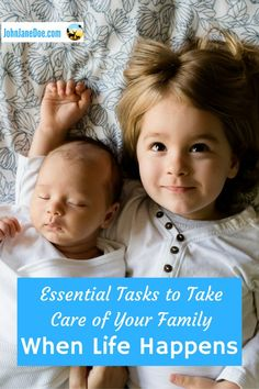 Essential Tasks to Take Care of Your Family When Life Happens