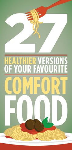 27 Healthier Versions Of Your Favourite Comfort Food