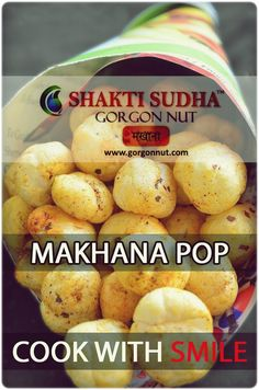 Try any recipe with Shakti Sudha Gorgon Nut... Cook with Smile... Buy online www.gorgonnut.com