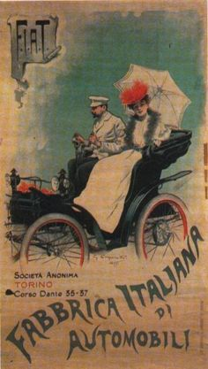 FIAT's first print advertising poster by Giovanni Battista Carpanetto with signature, Turin 1899 Vintage Italian Posters, Pub Vintage, Vintage Advertising Posters, Old Advertisements, Car Advertising, Vintage Travel Posters, Images Vintage, Poster Art, Car Posters