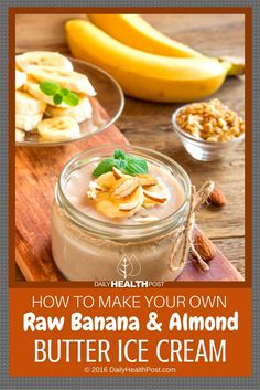 How To Make Your Own Raw Banana And Almond Butter Ice Cream