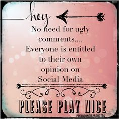 Hey no need for ugly comments on Social Media everyone is entitled to their own opinion. Please play nice.
