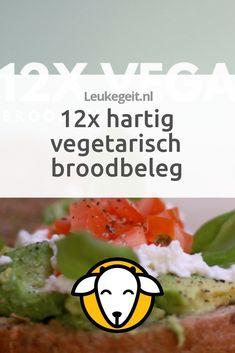 Eet je vegetarisch, maar weet je soms écht niet wat voor broodbeleg je op brood wilt hebben? Tijd om je kennis te laten maken met 12 hartige vegetarische broodbeleg soorten die meestal ook nog eens gezond zijn. Vegan Recepies, Vegan Recipes Easy, Healthy Breakfast Recipes, Healthy Food, Vegan Vegetarian, Veggies, Snacks, Yummy Food, Eat