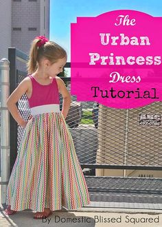 Scattered Thoughts of a Crafty Mom: Guest Post: Urban Princess Dress Tutorial from Domestic Bliss Squared
