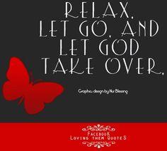 Let go quote via Loving Them Quotes on Facebook